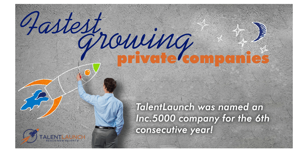TalentLaunch Named to 2018 Inc. 5000 List of America's Fastest-Growing Companies